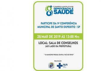 4ª Conferencia Municipal de Saúde - Santo Expedito SP